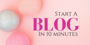 How to Start a Blog in 10 minutes: A Step-by-Step Tutorial Using BlueHost- Love and Paper Flowers