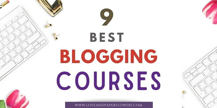 9 Best Blogging Courses of 2021 (to Help Grow and Monetize your Blog)