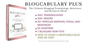 """Blogcabulary Plus is the Ultimate Blogging Terminology, Reference, and Resource Book. Containing 340+ Blogging Terminologies.. 200+ Images.. 50+ Best Blogging Resources, Tools, and Services.. 7 Important Blogging """"How-To's"""" (including """"How to Start a Profitable Blog Step-by-Step"""".Blogcabulary Plus is the book you need!"""