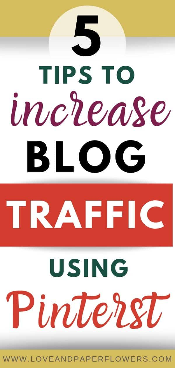 Increase Pinterest traffic to your blog with these crucial tips