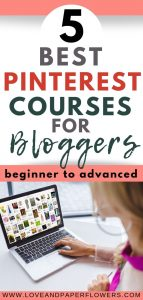 Top Pinterest Courses for Bloggers (from beginner to advanced)