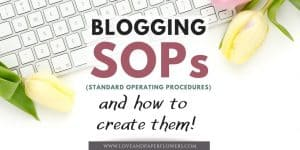 What is Standard Operating Procedures and Why your Blog Needs them
