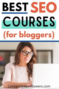 Best SEO Courses for Bloggers, comprehensive and basic
