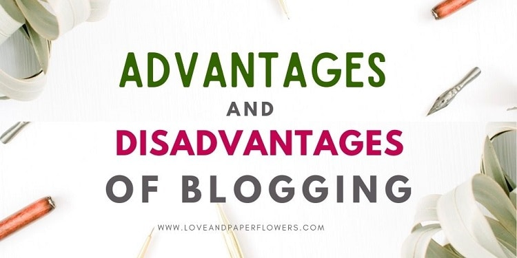 What Are The Advantages and Disadvantages of Blogging?